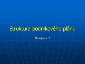 Struktura podnikovho plnu Management Co je pln Pln