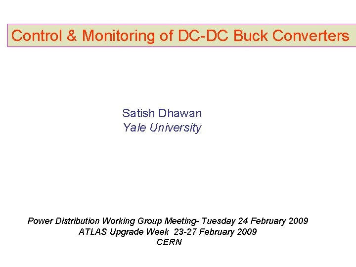 Control Monitoring of DCDC Buck Converters Satish Dhawan