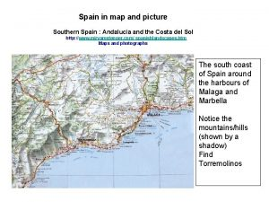 Spain in map and picture Southern Spain Andalucia