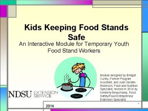 Kids Keeping Food Stands Safe An Interactive Module