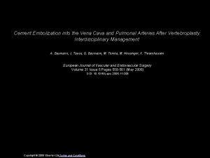 Cement Embolization into the Vena Cava and Pulmonal