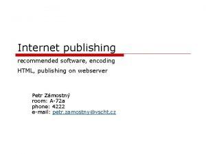 Internet publishing recommended software encoding HTML publishing on