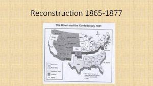 Reconstruction 1865 1877 Appomattox Court House Lee Surrenders