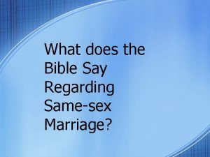 What does the Bible Say Regarding Samesex Marriage