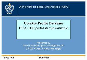 World Meteorological Organization WMO WMO Country Profile Database