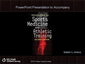 Power Point Presentation to Accompany 2011 Delmar Cengage