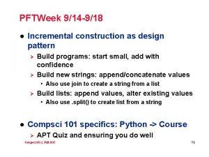 PFTWeek 914 918 l Incremental construction as design