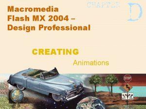 Macromedia Flash MX 2004 Design Professional CREATING Animations
