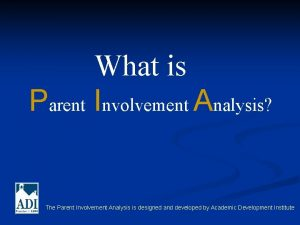 What is Parent Involvement Analysis The Parent Involvement