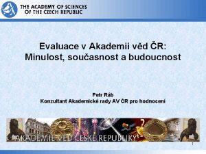 Evaluace v Akademii vd R Minulost souasnost a