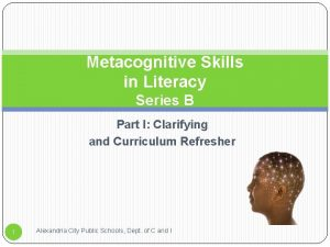 Metacognitive Skills in Literacy Series B Part I