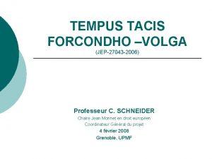 TEMPUS TACIS FORCONDHO VOLGA JEP27043 2006 Professeur C