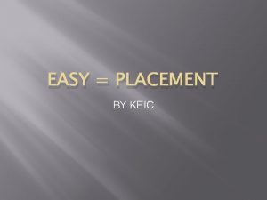 EASY PLACEMENT BY KEIC EASY E Employability A
