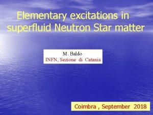 Elementary excitations in superfluid Neutron Star matter M