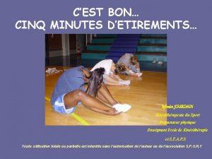 CEST BON CINQ MINUTES DETIREMENTS Sylvain JOURDAIN Kinsithrapeute