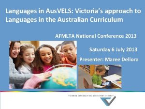 Languages in Aus VELS Victorias approach to Languages