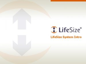 Life Size System Intro Life Size HD Product