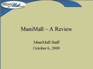 Muni Mall A Review Muni Mall Staff October