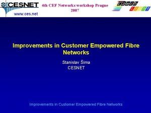 www ces net 4 th CEF Networkshop Prague
