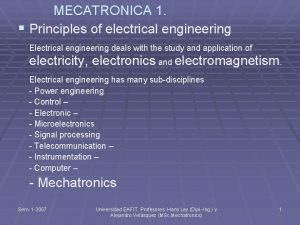 MECATRONICA 1 Principles of electrical engineering Electrical engineering