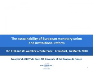 The sustainability of European monetary union and institutional