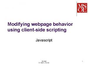 Modifying webpage behavior using clientside scripting Javascript SE2840