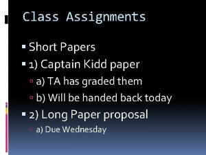 Class Assignments Short Papers 1 Captain Kidd paper