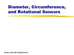 Diameter Circumference and Rotational Sensors Robotics Academy 2002