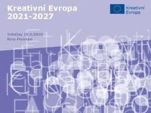 Kreativn Evropa 2021 2027 Info Day 18 9