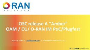 OSC release A Amber OAM O 1 ORAN