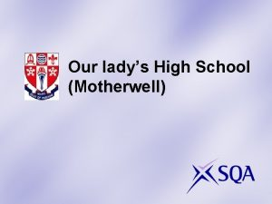 Our ladys High School Motherwell Some examples of