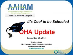 Its Cool to be Schooled OHA Update September
