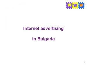 Internet advertising in Bulgaria Internet users Internet advertising