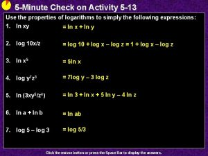 5 Minute Check on Activity 5 13 Use