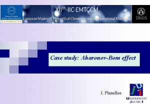 Case study AharonovBom effect J Planelles Case study