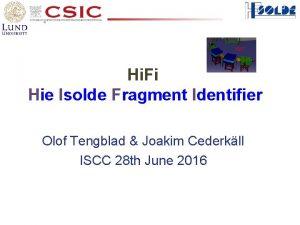 Hi Fi Hie Isolde Fragment Identifier Olof Tengblad