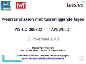 Weerstandlassen met tussenliggende lagen VISCO 080732 TAPEWELD 23