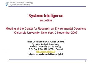 Helsinki University of Technology Systems Analysis Laboratory Systems