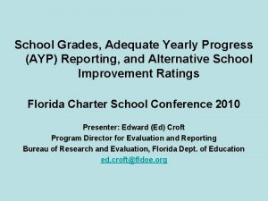 School Grades Adequate Yearly Progress AYP Reporting and