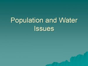 Population and Water Issues Country Population Over Time