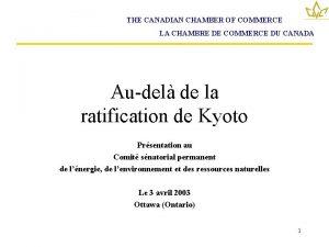 THE CANADIAN CHAMBER OF COMMERCE LA CHAMBRE DE