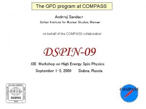 The GPD program at COMPASS Andrzej Sandacz Sotan