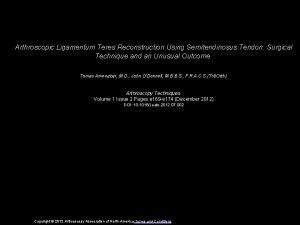 Arthroscopic Ligamentum Teres Reconstruction Using Semitendinosus Tendon Surgical