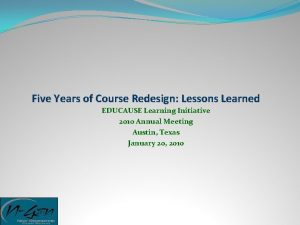 Five Years of Course Redesign Lessons Learned EDUCAUSE