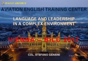 ITALIAN AIRFORCE AVIATION ENGLISH TRAINING CENTER LANGUAGE AND