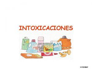 INTOXICACIONES FREMAP INTOXICACIONES w INTOXICACIN Conjunto de reacciones