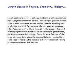 Length Scales in Physics Chemistry Biology Length scales