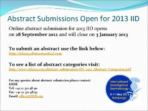 Abstract Submissions Open for 2013 IID Online abstract