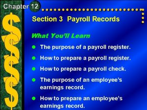 Section 3 Payroll Records What Youll Learn The