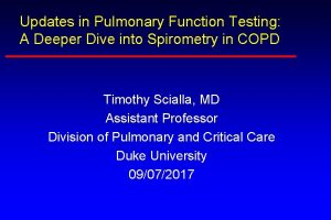 Updates in Pulmonary Function Testing A Deeper Dive